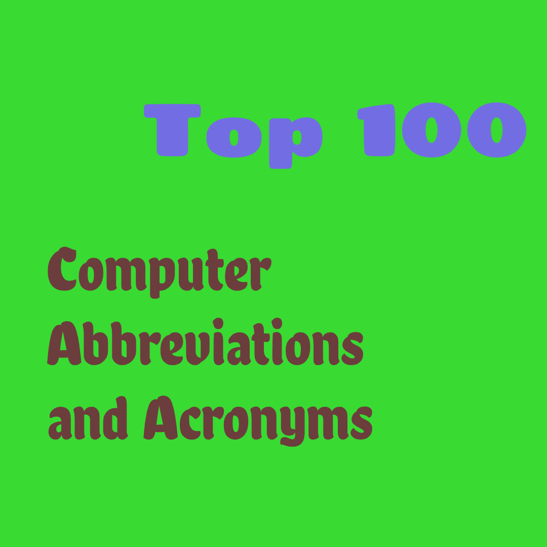 Computer abbreviations and acronyms