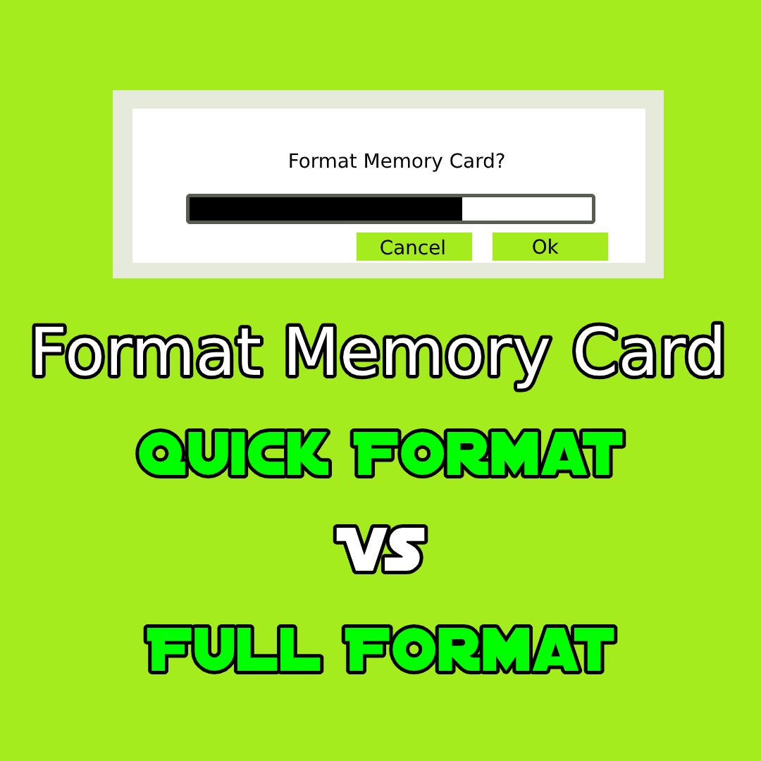 Quick Format Vs Full Format